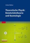Theoretische Physik: Relativitätstheorie und Kosmologie