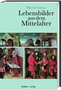 Lebensbilder aus dem Mittelalter