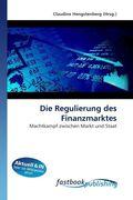 Die Regulierung des Finanzmarktes
