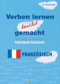 Verben lernen leicht gemacht - Individuell trainieren - Französisch