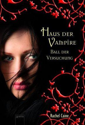 Haus der Vampire - Ball der Versuchung