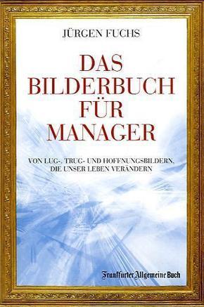 Das Bilderbuch für Manager