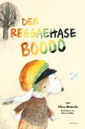 Der Reggaehase Boooo und der König, der nicht mehr tanzen wollte oder konnte, m. Audio-CD