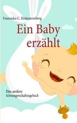 Ein Baby erzählt