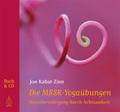 Die MBSR-Yogaübungen, m. Audio-CD