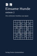 Einsame Hunde - extrem - Bd.2
