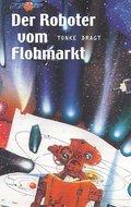 Der Roboter vom Flohmarkt - Route Z
