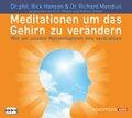 Meditationen um das Gehirn zu verändern, 3 Audio-CDs