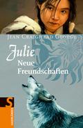 Julie, Neue Freundschaften