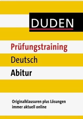 Duden Prüfungstraining Deutsch Abitur