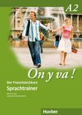 On y va! Aktualisierte Ausgabe: Sprachtrainer; Bd.A2