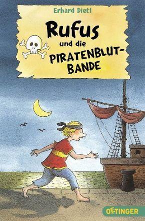 Rufus und die Piratenblut-Bande