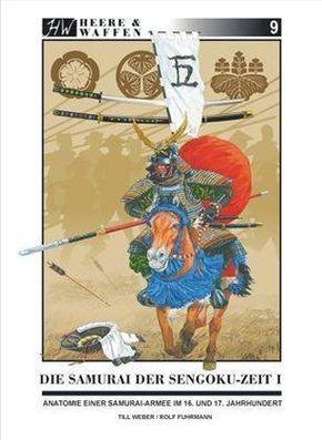 Die Samurai der Sengoku-Zeit - Bd.1
