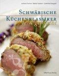 Schwäbische Küchenklassiker fein gemacht