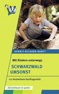 Mit Kindern unterwegs - Schwarzwald umsonst