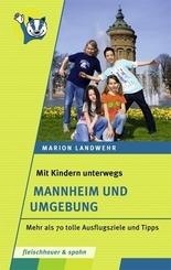 Mit Kindern unterwegs - Mannheim und Umgebung