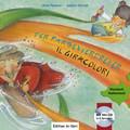 Der Farbenverdreher, Deutsch-Italienisch - Il Giracolori, m. Audio-CD