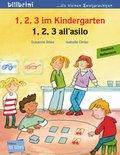 1, 2, 3 im Kindergarten, Deutsch-Italienisch - 1, 2, 3 all' asilo