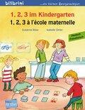 1, 2, 3 im Kindergarten, Deutsch-Französisch - 1, 2, 3 à l' école maternelle