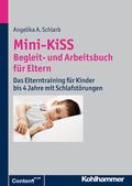Mini-KiSS Begleit- und Arbeitsbuch für Eltern