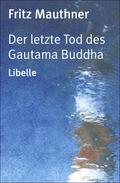 Der letzte Tod des Gautama Buddha