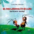 Ein Geschwisterchen für die Ameise - Karincanin kardesi