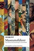 DIE ZEIT Museumsführer - Bd.1