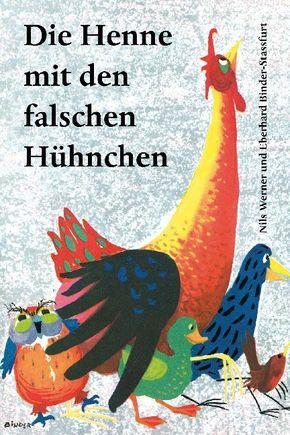 Die Henne mit den falschen Hühnchen
