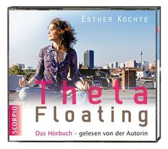 ThetaFloating, Das Hörbuch, Audio-CD