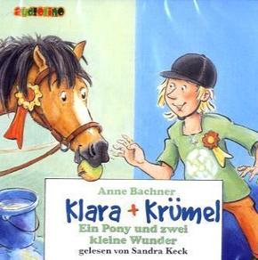 Klara & Krümel, Audio-CDs: Ein Pony und zwei kleine Wunder, 2 Audio-CDs