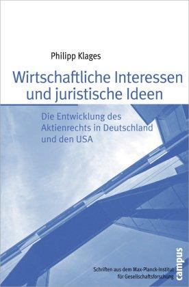 Wirtschaftliche Interessen und juristische Ideen