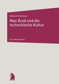 Max Brod und die tschechische Kultur