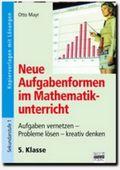 Neue Aufgabenformen im Mathematikunterricht, 5. Klasse