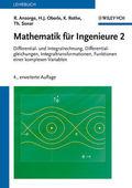 Mathematik für Ingenieure: Differential- und Integralrechnung, Differentialgleichungen, Integraltransformationen, Funktionen einer komplexen Variab; Bd.2