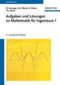 Mathematik für Ingenieure: Aufgaben und Lösungen; Bd.1