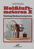 Heißluft-Motoren: Heißluftmotoren X; Bd.10