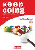 """Keep Going, Ausgabe 2009: Workbook mit Anhang """"Technik"""" und Audio-CD"""