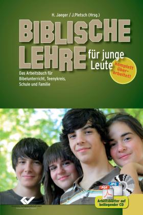 Biblische Lehre für junge Leute, m. CD-ROM