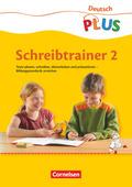 Deutsch PLUS, Grundschule: Schreibtrainer, 2. Schuljahr