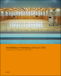 Architektur in Hamburg: Architektur in Hamburg, Jahrbuch 2010
