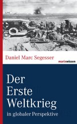 Der Erste Weltkrieg in globaler Perspektive