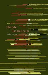 Ida oder Das Delirium