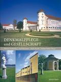 Denkmalpflege und Gesellschaft