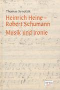 Heinrich Heine - Robert Schumann
