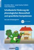 Schulbasierte Förderung der phonologischen Bewusstheit und sprachlicher Kompetenzen, m. CD-ROM