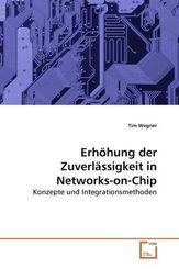 Erhöhung der Zuverlässigkeit in Networks-on-Chip (eBook, PDF)