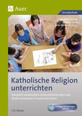 Katholische Religion unterrichten, 1./2. Klasse, m. CD-ROM