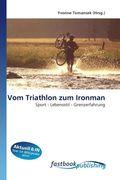 Vom Triathlon zum Ironman