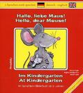Hallo, liebe Maus! Im Kindergarten - Hello, dear Mouse! At Kindergarten