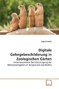Digitale Gehegebeschilderung in Zoologischen Gärten (eBook, PDF)